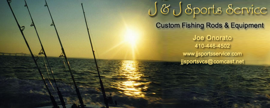 J & J Sports Service - custom fishing rods & custom built fishing equipment